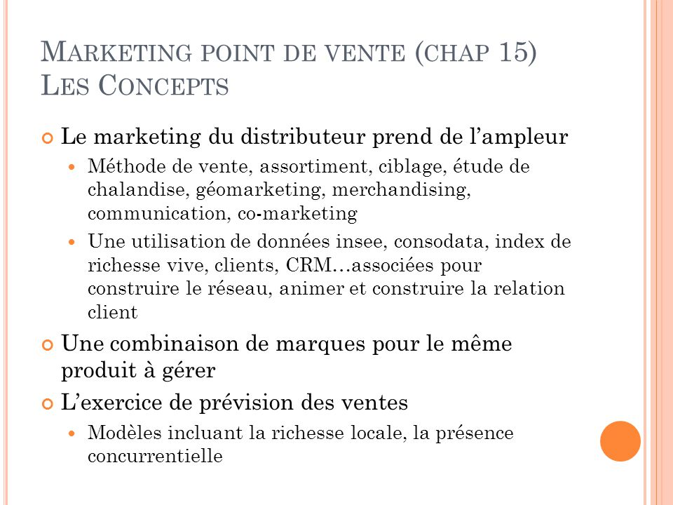 Marketing point de vente (chap 15) Les Concepts
