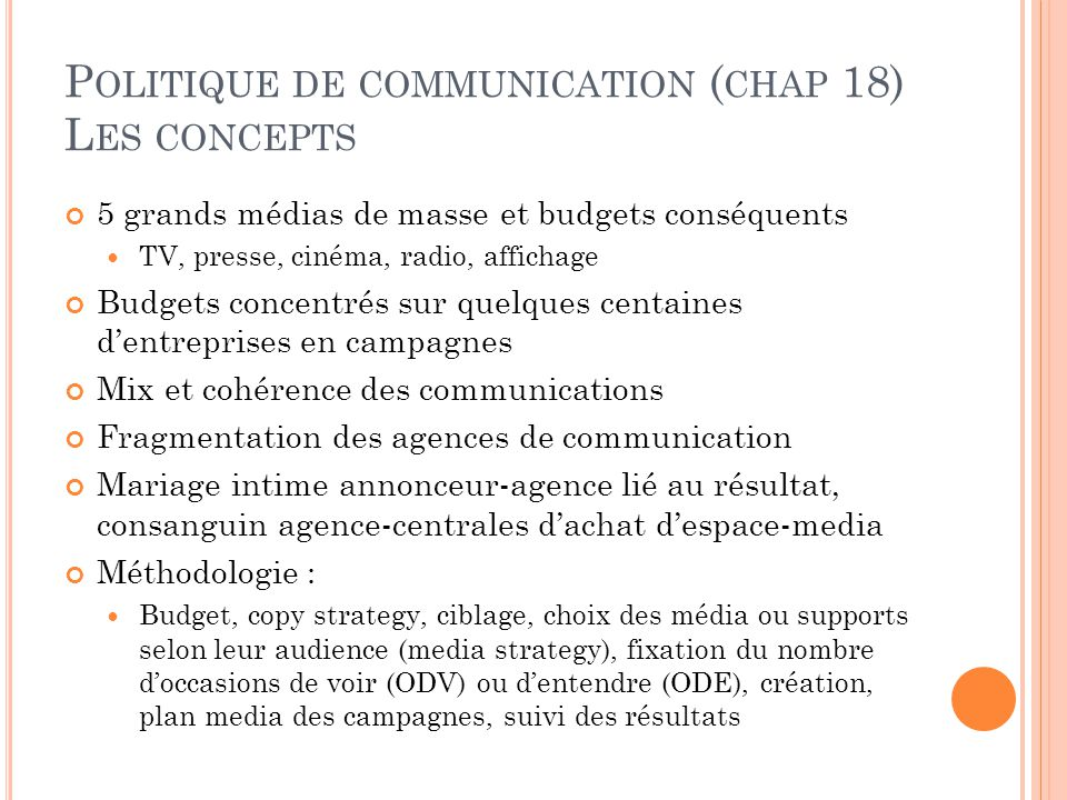 Politique de communication (chap 18) Les concepts