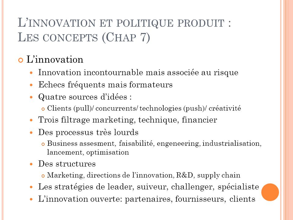 L'innovation et politique produit : Les concepts (Chap 7)