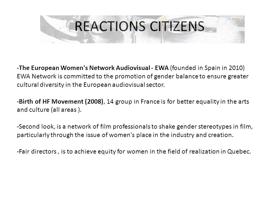 REACTIONS CITIZENS -The European Women s Network Audiovisual - EWA (founded in Spain in 2010)