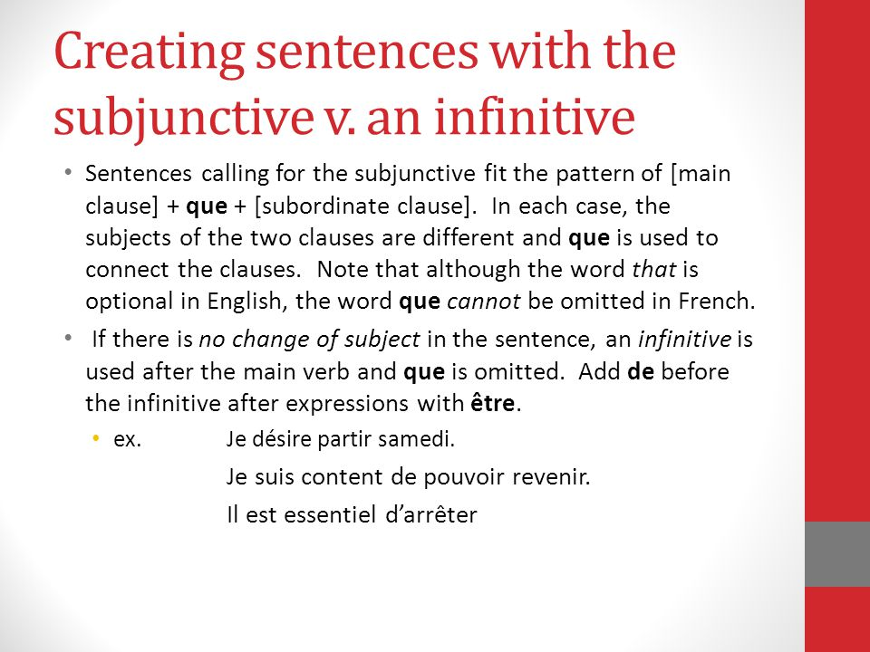 Creating sentences with the subjunctive v. an infinitive