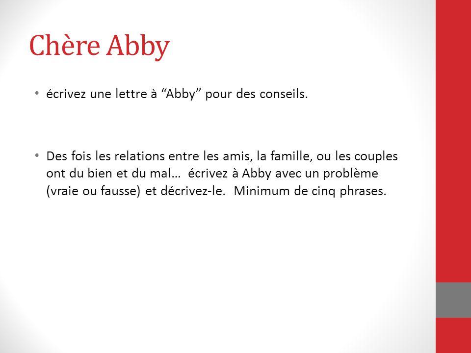 Chère Abby écrivez une lettre à Abby pour des conseils.