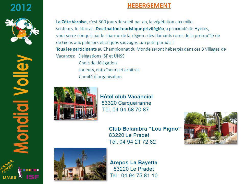 HEBERGEMENT Hôtel club Vacanciel 83320 Carqueiranne