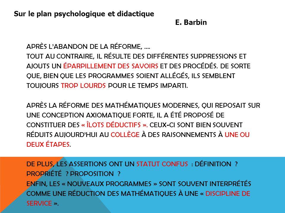 Sur le plan psychologique et didactique