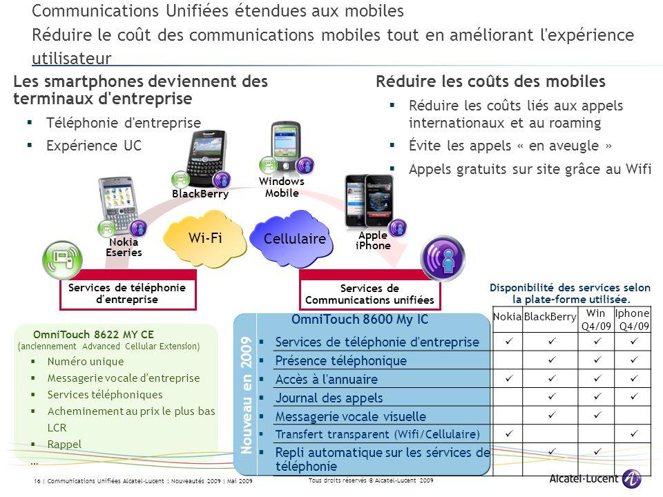 Communications Unifiées étendues aux mobiles Réduire le coût des communications mobiles tout en améliorant l expérience utilisateur
