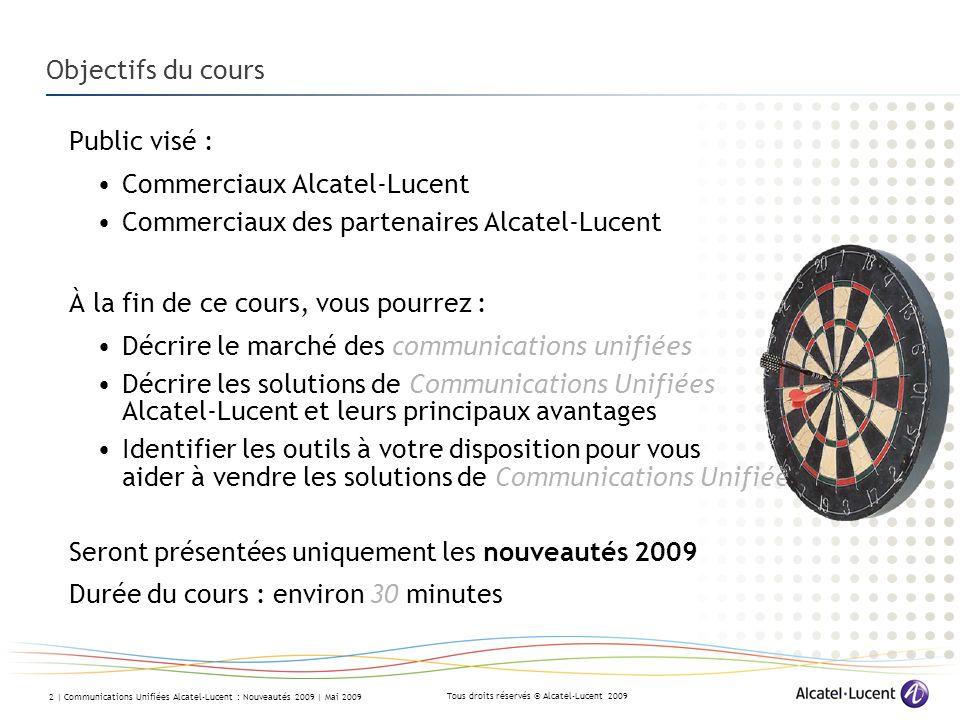 Commerciaux Alcatel-Lucent Commerciaux des partenaires Alcatel-Lucent