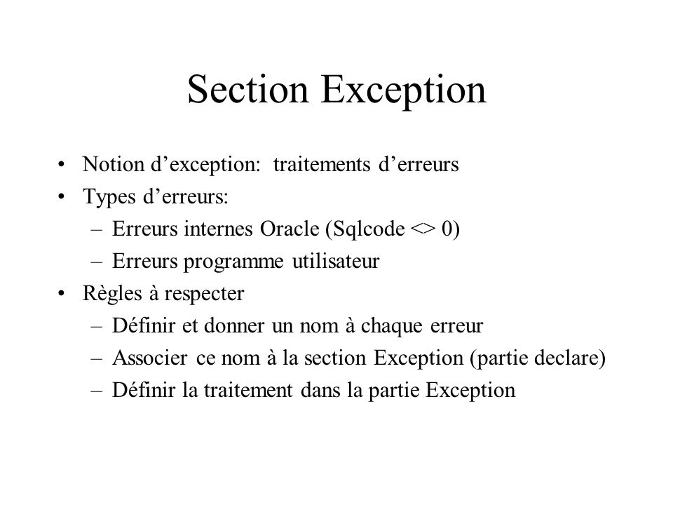 Section Exception Notion d'exception: traitements d'erreurs
