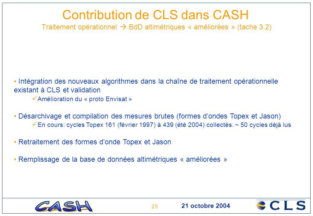Contribution de CLS dans CASH Traitement opérationnel  BdD altimétriques « améliorées » (tache 3.2)