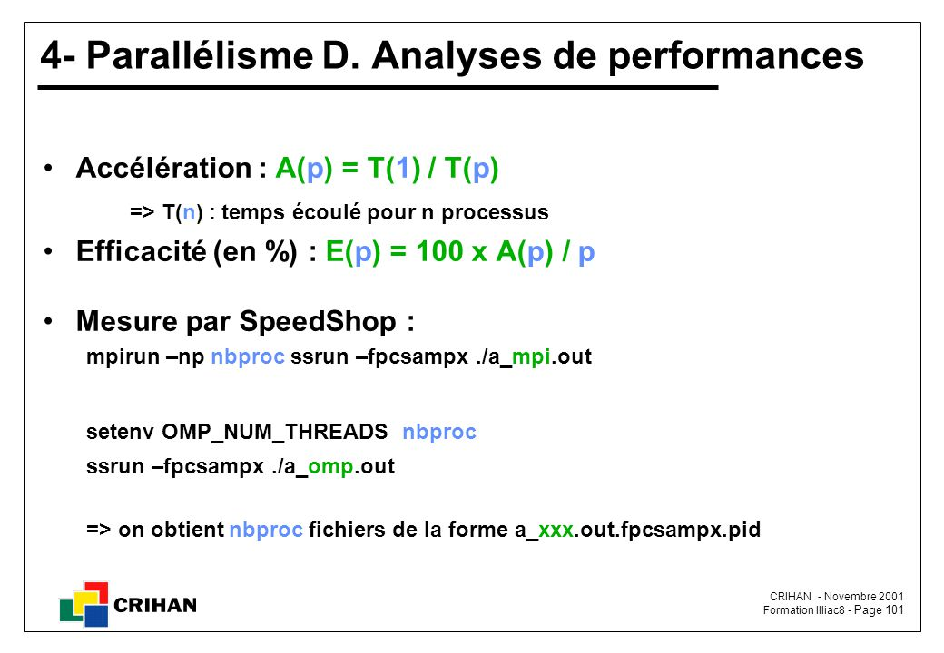 4- Parallélisme D. Analyses de performances