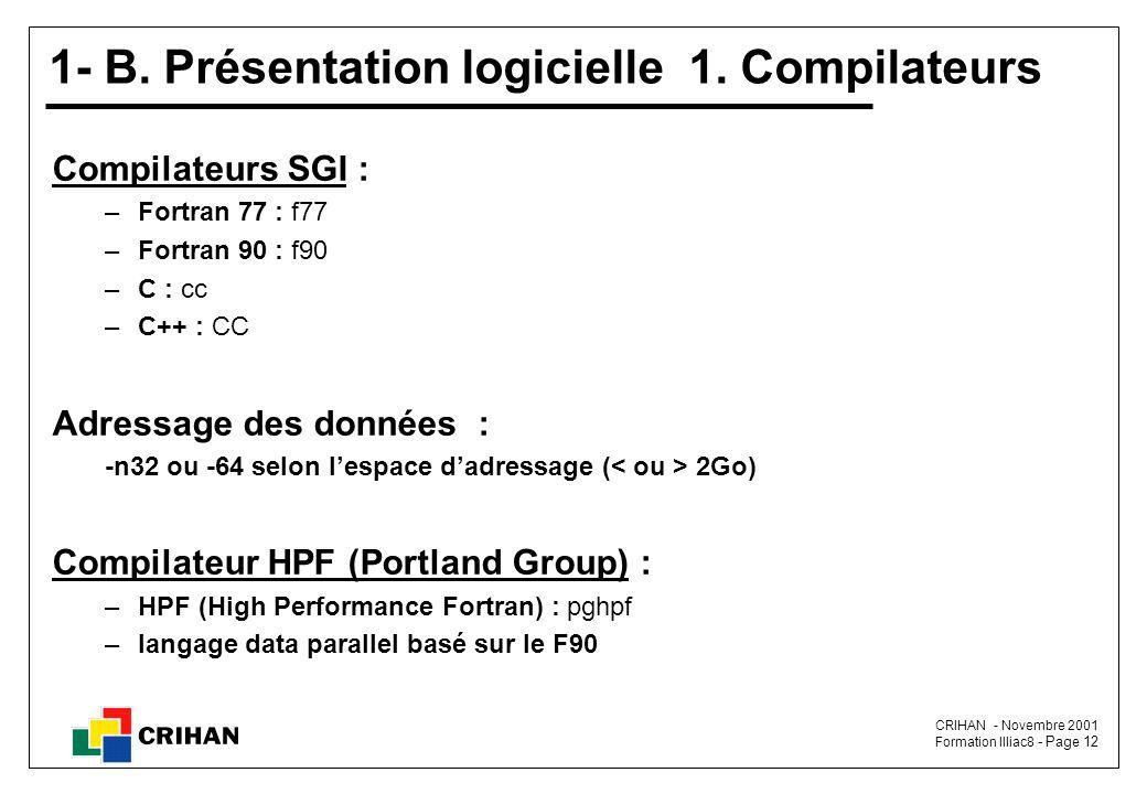 1- B. Présentation logicielle 1. Compilateurs