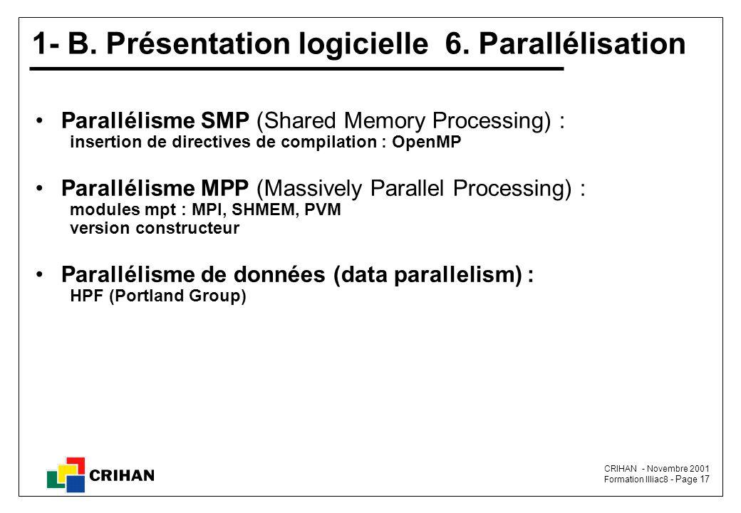 1- B. Présentation logicielle 6. Parallélisation