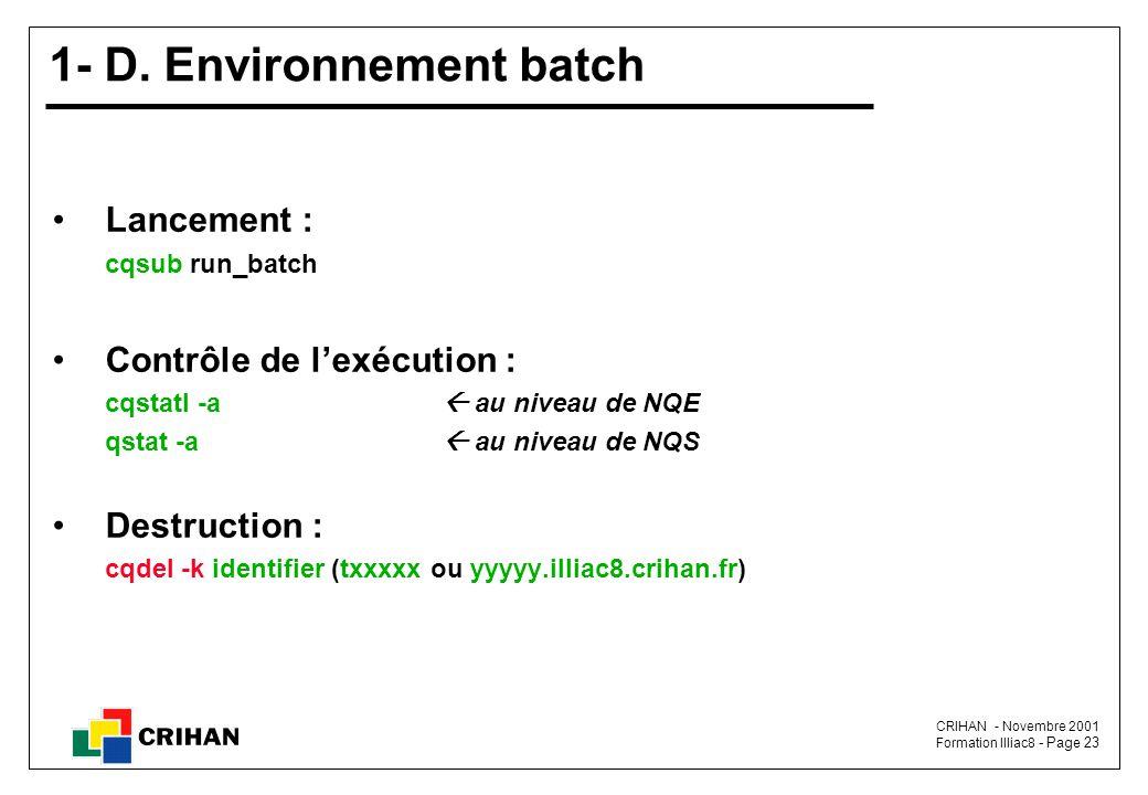 1- D. Environnement batch