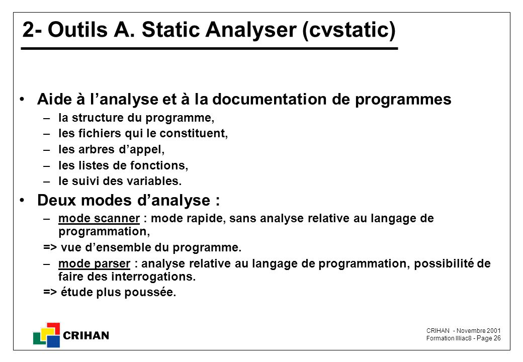 2- Outils A. Static Analyser (cvstatic)