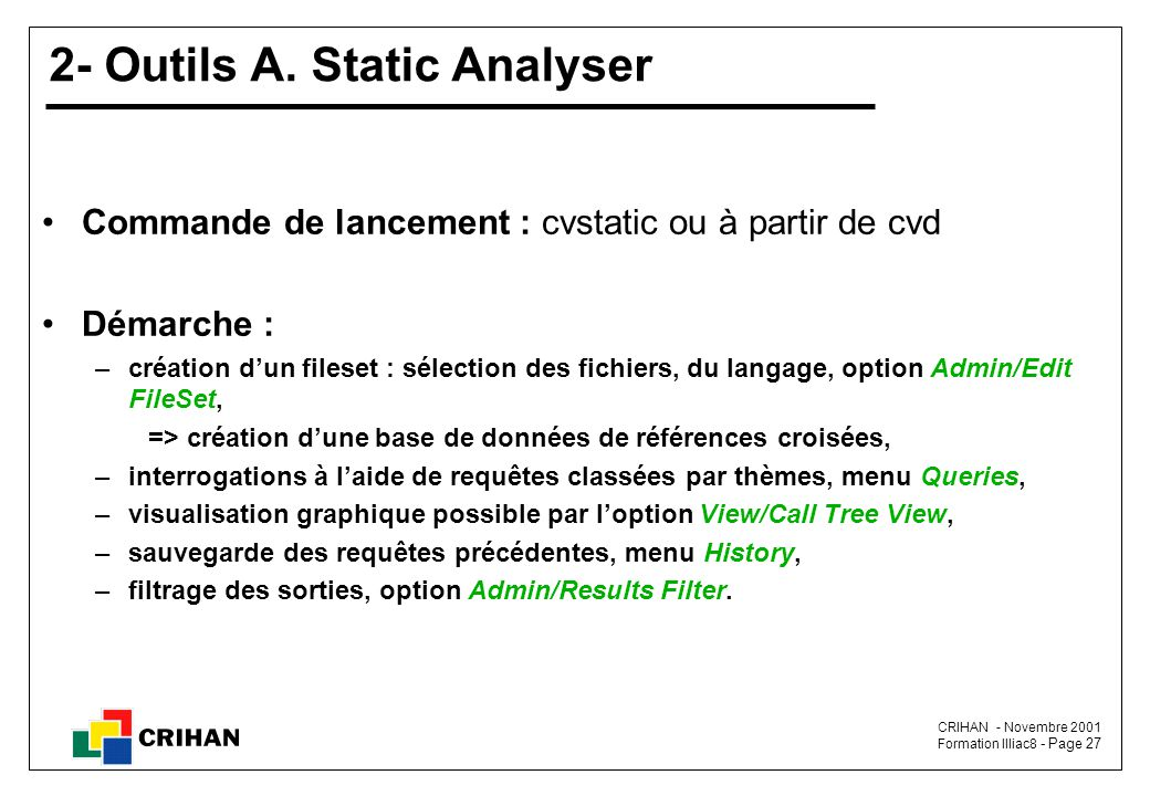 2- Outils A. Static Analyser