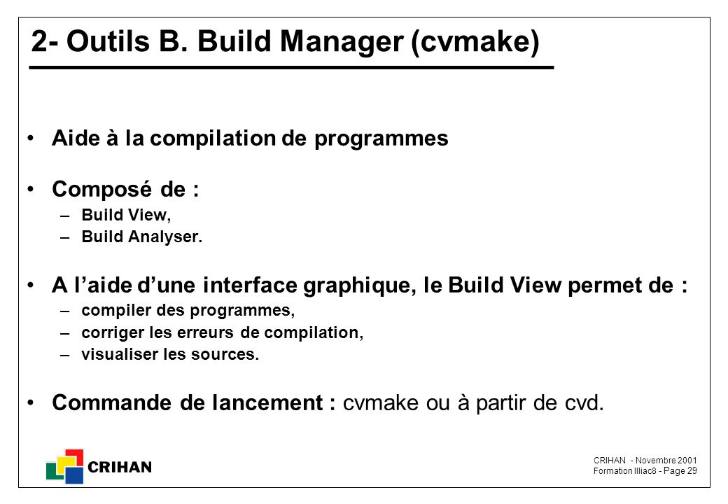 2- Outils B. Build Manager (cvmake)
