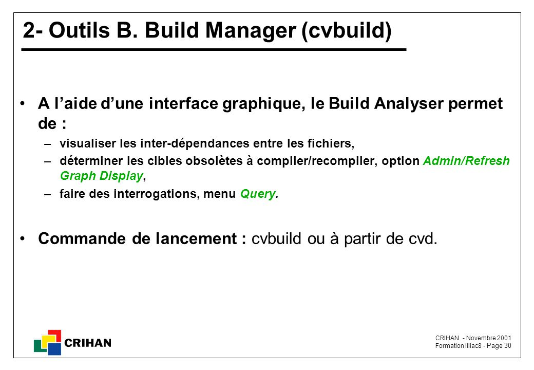 2- Outils B. Build Manager (cvbuild)