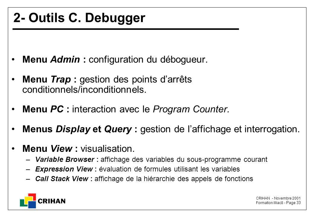2- Outils C. Debugger Menu Admin : configuration du débogueur.