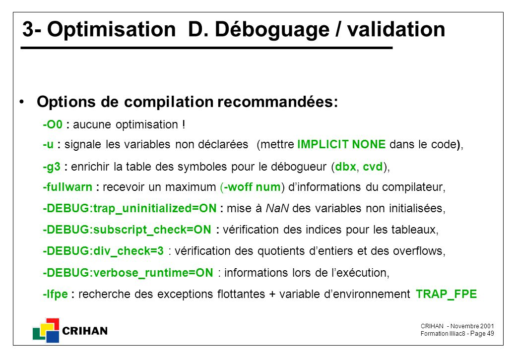 3- Optimisation D. Déboguage / validation