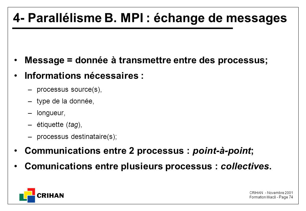 4- Parallélisme B. MPI : échange de messages