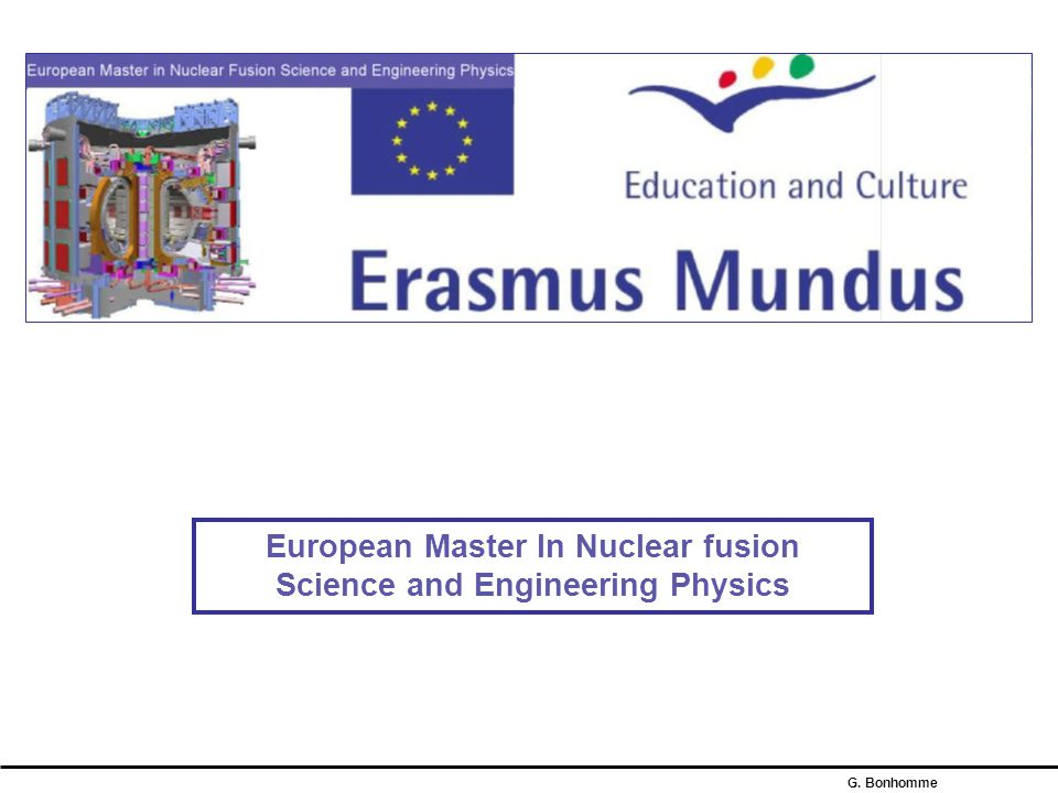 European Master In Nuclear fusion Science and Engineering Physics