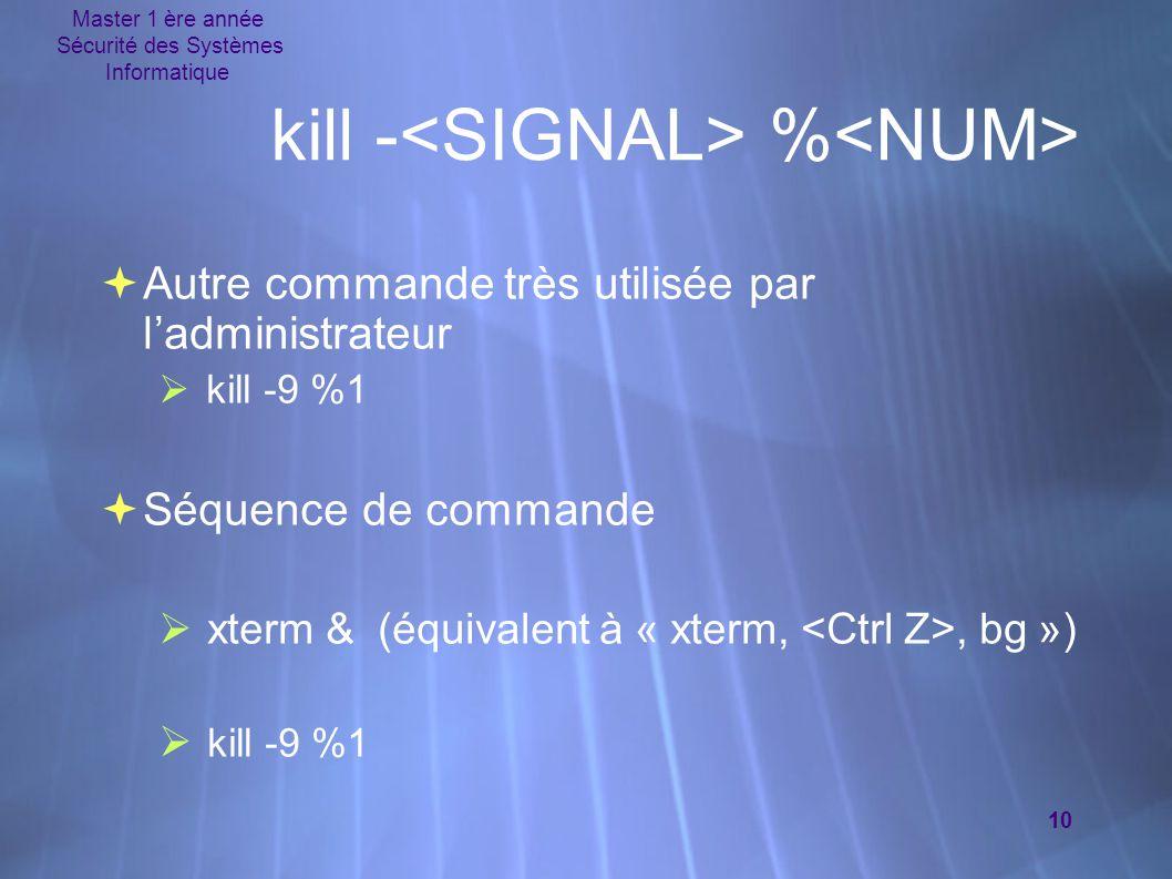 kill -<SIGNAL> %<NUM>