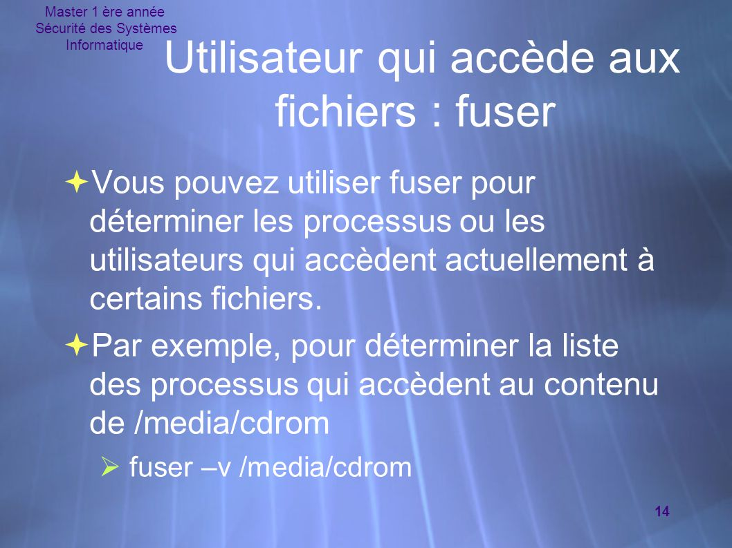 Utilisateur qui accède aux fichiers : fuser