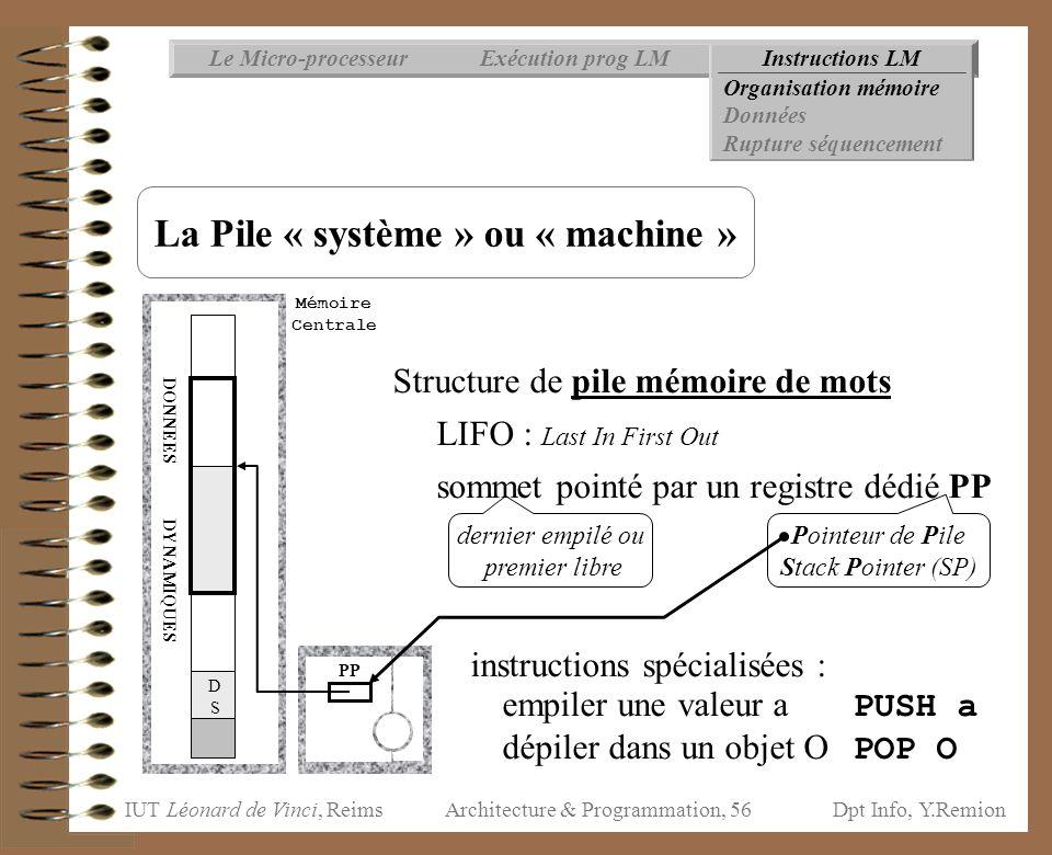 La Pile « système » ou « machine »