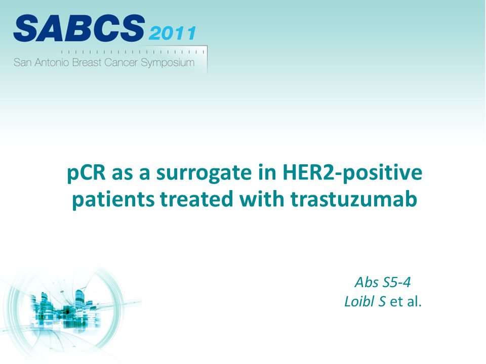 pCR as a surrogate in HER2-positive patients treated with trastuzumab