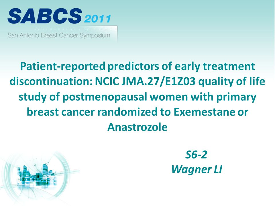 Patient-reported predictors of early treatment discontinuation: NCIC JMA.27/E1Z03 quality of life study of postmenopausal women with primary breast cancer randomized to Exemestane or Anastrozole