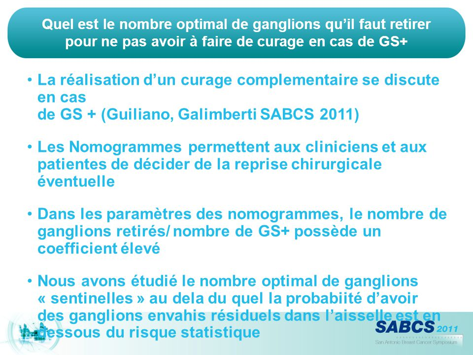 Quel est le nombre optimal de ganglions qu'il faut retirer pour ne pas avoir à faire de curage en cas de GS+
