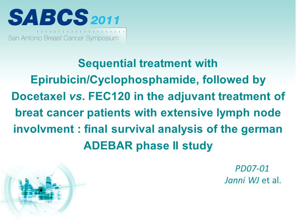 Sequential treatment with Epirubicin/Cyclophosphamide, followed by Docetaxel vs. FEC120 in the adjuvant treatment of breat cancer patients with extensive lymph node involvment : final survival analysis of the german ADEBAR phase II study