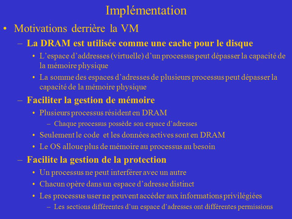 Implémentation Motivations derrière la VM