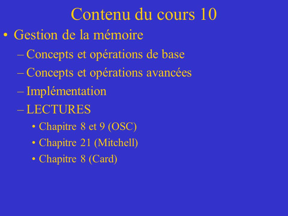 Contenu du cours 10 Gestion de la mémoire