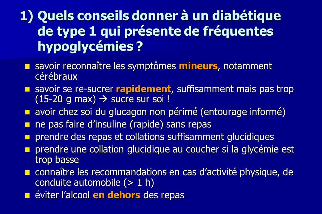 Quels conseils donner à un diabétique de type 1 qui présente de fréquentes hypoglycémies