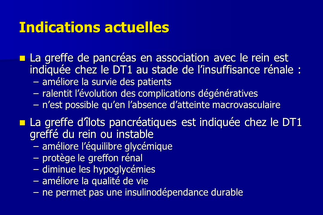 Indications actuelles
