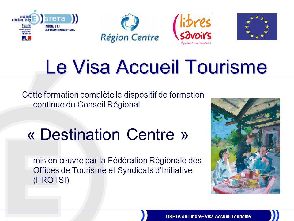 Le Visa Accueil Tourisme