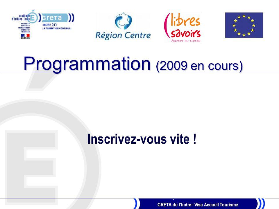 Programmation (2009 en cours)