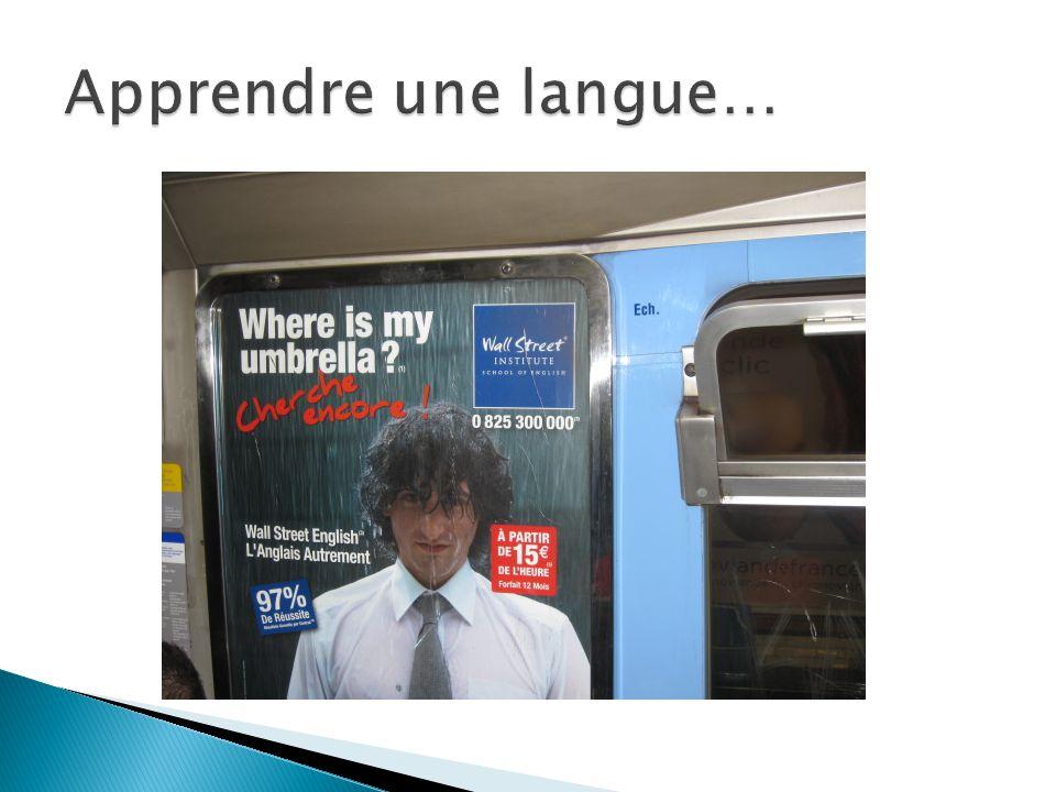 Apprendre une langue…