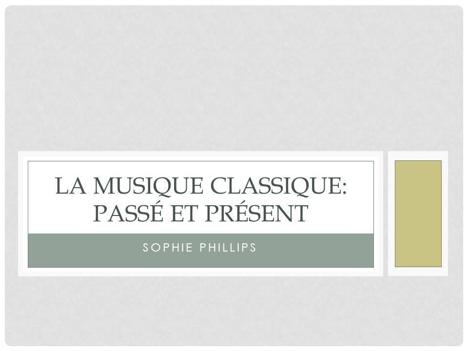 La Musique Classique: passé et présent