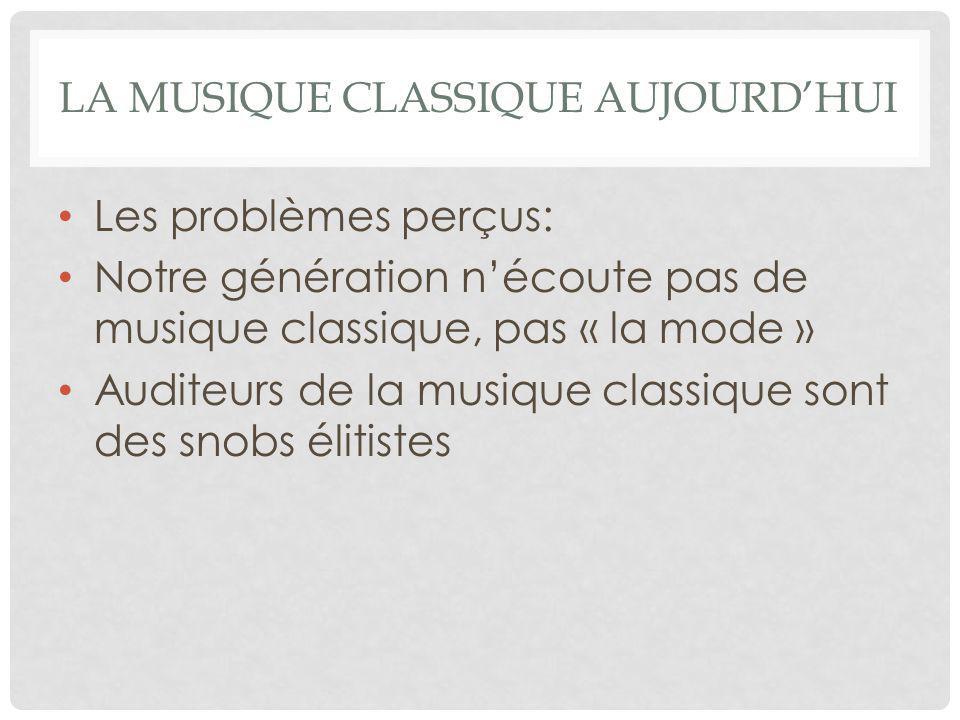 La Musique classique aujourd'hui