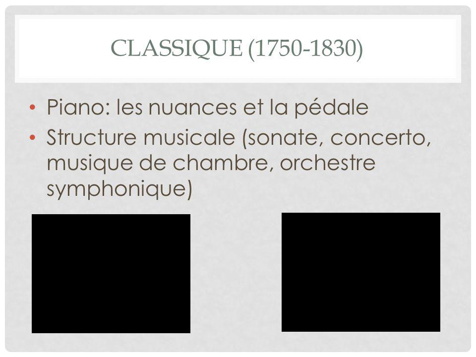 Classique (1750-1830) Piano: les nuances et la pédale