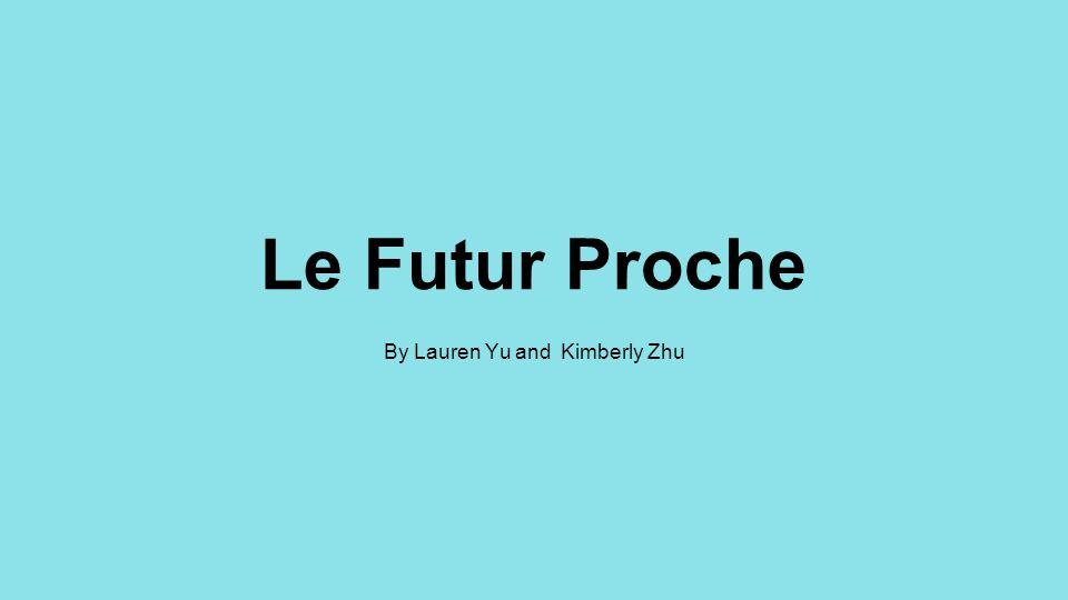 Le futur proche Pour former le futur proche: Présent: Je lis le livre.