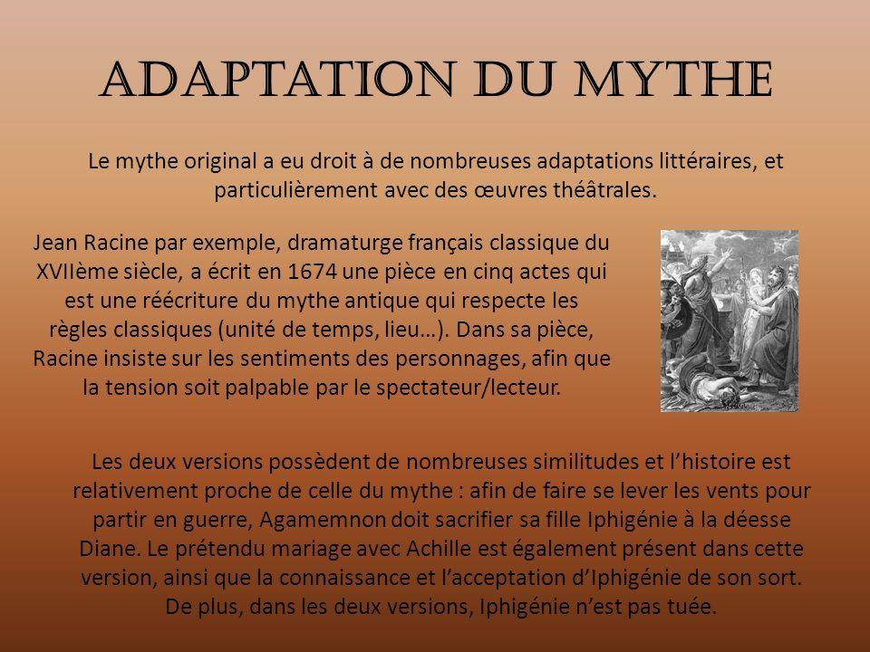 Adaptation du mythe Le mythe original a eu droit à de nombreuses adaptations littéraires, et particulièrement avec des œuvres théâtrales.