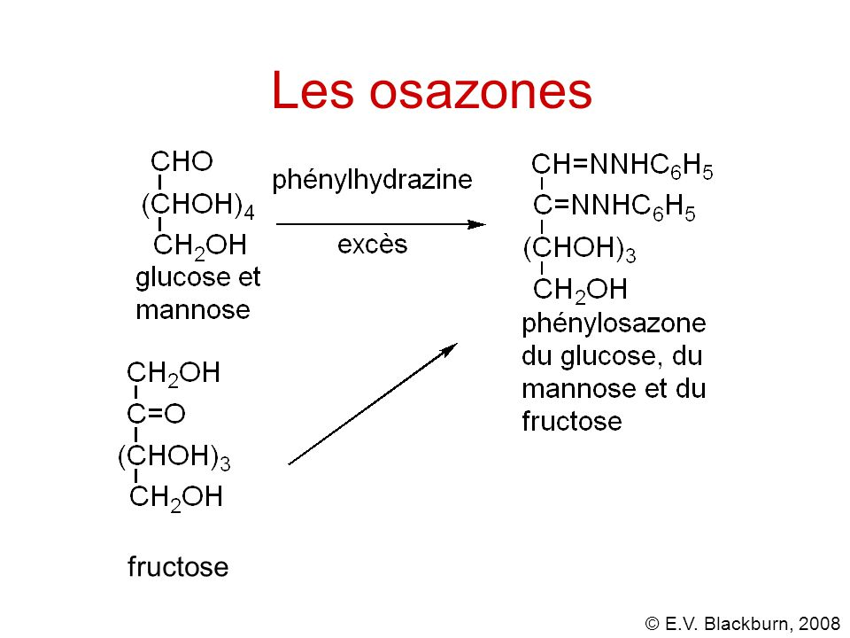 Les osazones fructose