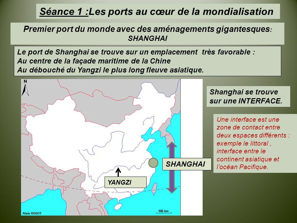 Premier port du monde avec des aménagements gigantesques: SHANGHAI
