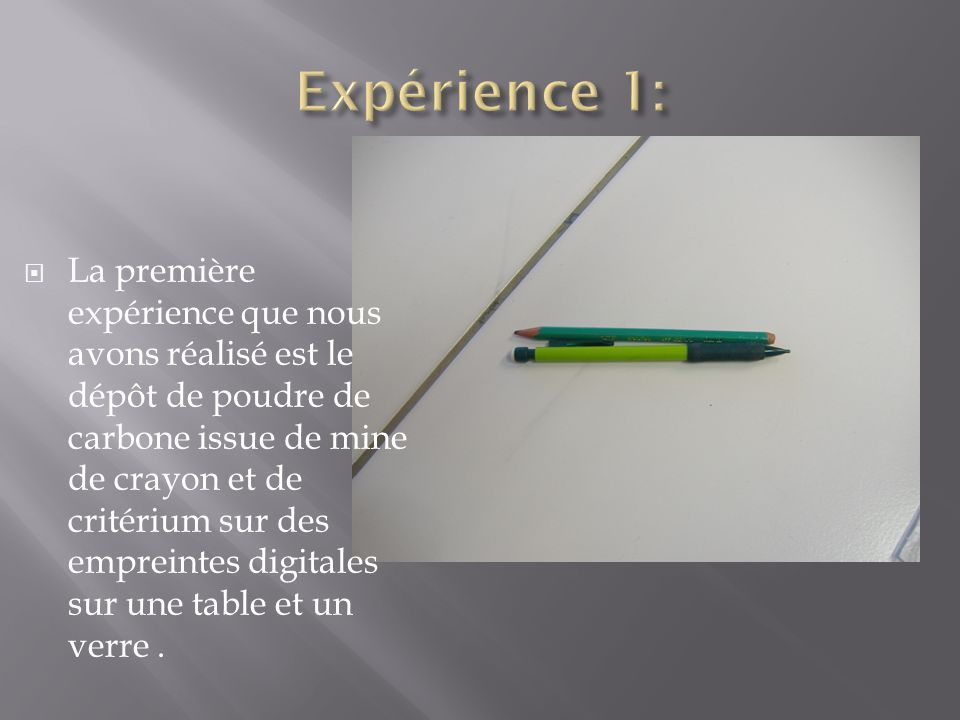 Expérience 1: