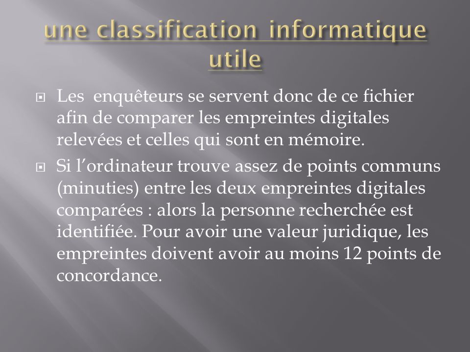 une classification informatique utile
