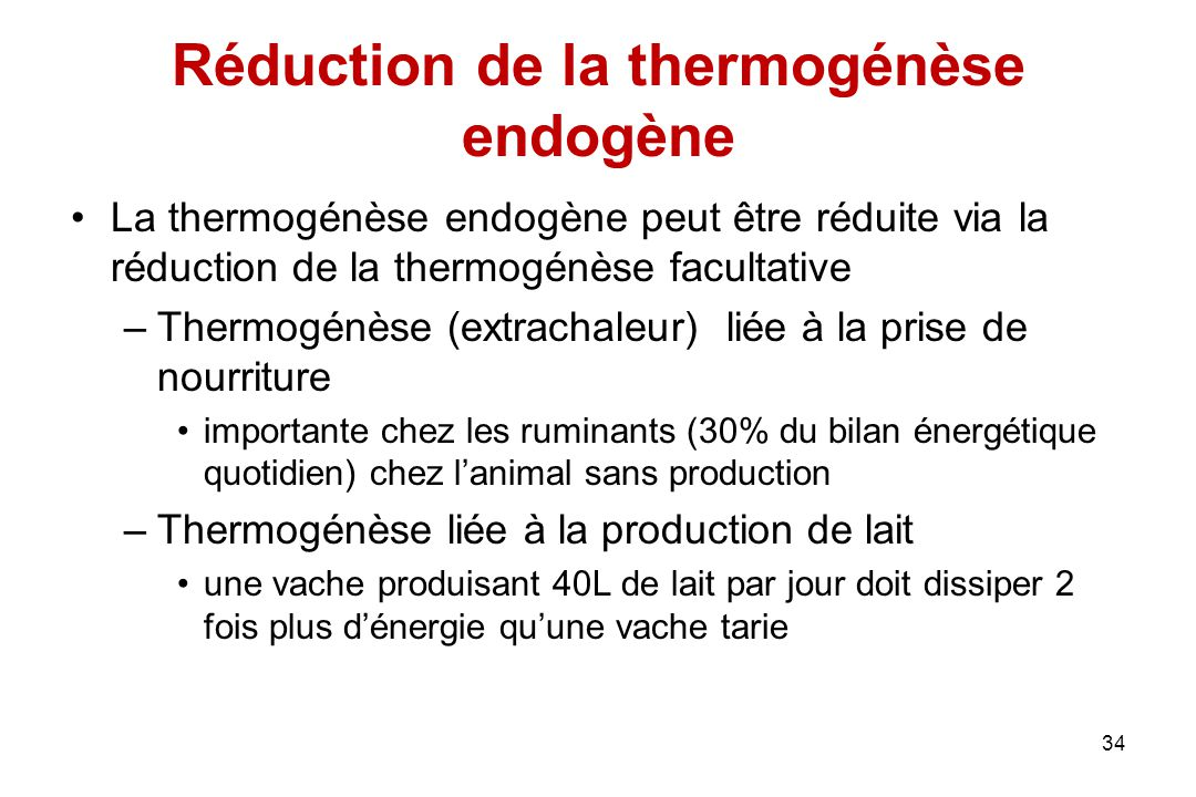 Réduction de la thermogénèse endogène