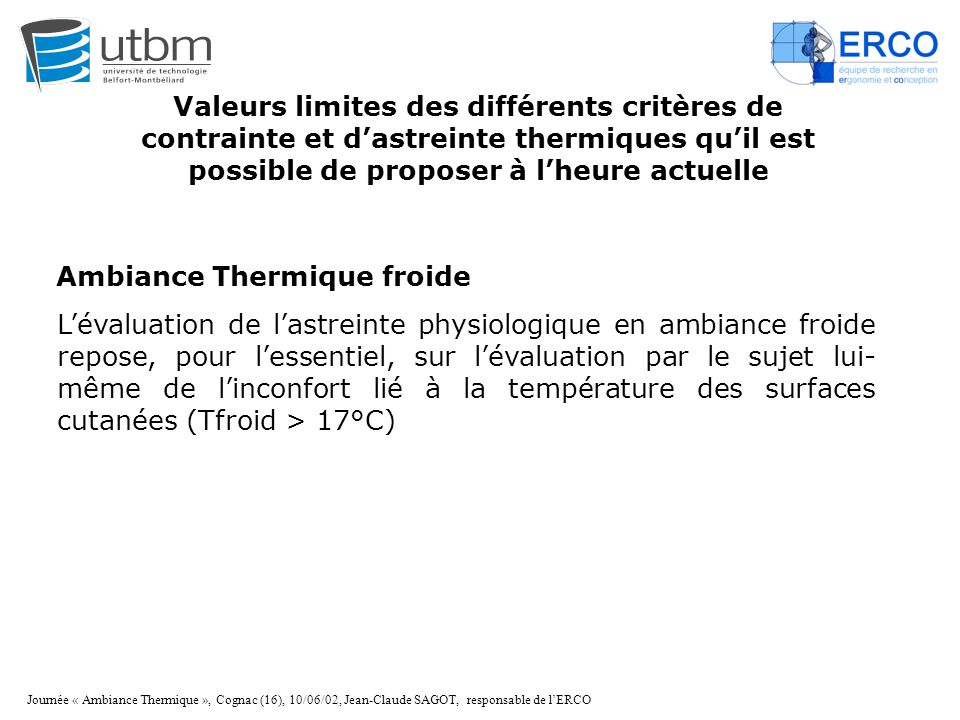 Ambiance Thermique froide