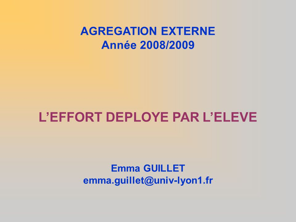 L'EFFORT DEPLOYE PAR L'ELEVE